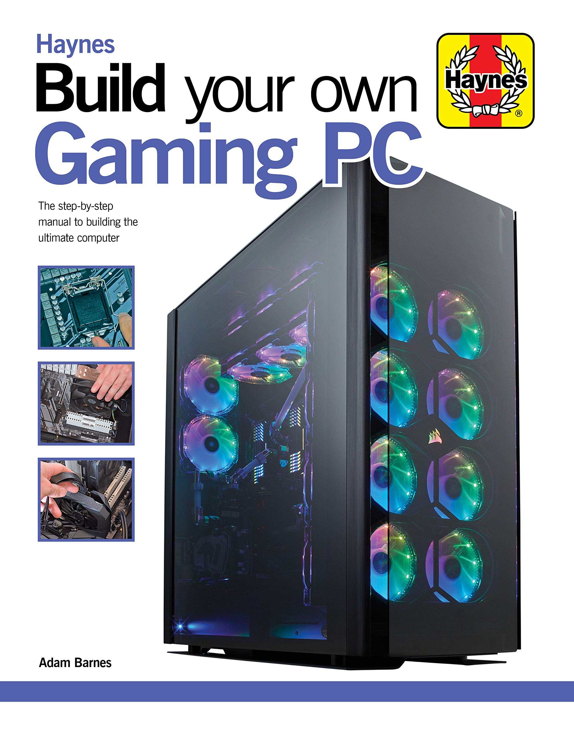 Read more about the article Build Your Own Gaming PC: The step-by-step manual to building the ultimate computer (Haynes Manuals)