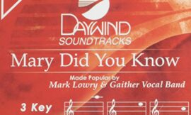 Mary Did You Know [Accompaniment/Performance Track]