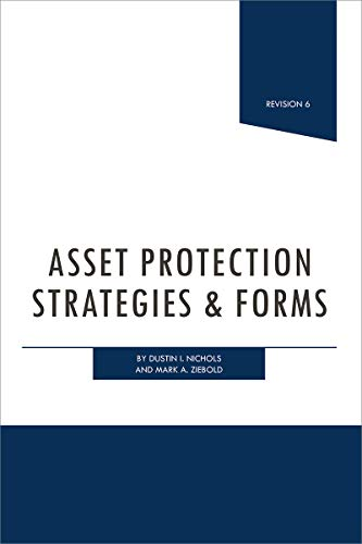 Asset Protection Strategies & Forms