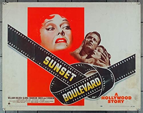 Sunset Blvd. (1950) Original U.S. half-sheet style B Movie Poster 22×28 GLORIA SWANSON WILLIAM HOLDEN ERICH VON STROHEIM NANCY OLSON Film directed by BILLY WILDER