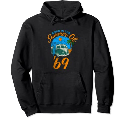 Born In The Summer Of 1969 Beach Vacation Surfing Birthday Pullover Hoodie