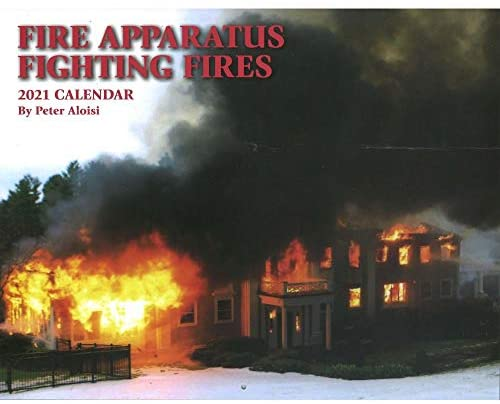 Chariot Publishing Co Inc, 2021 Fire Apparatus Fighting Fires Wall Calendar