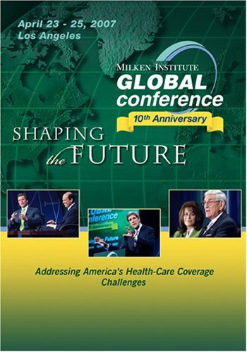 2007 Global Conference: Addressing America's Health-Care Coverage Challenges