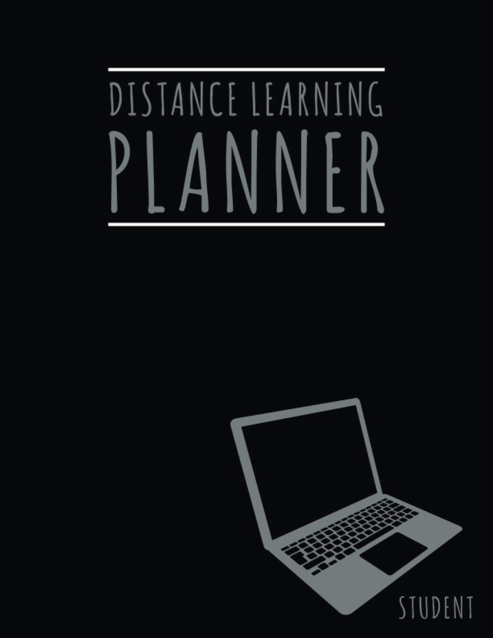 Distance Learning Planner: Undated Remote Learning Weekly Planner Organizer 6 Months for Student and Parents 8.5 x 11 Large Black 2020-2021 Edition