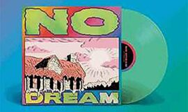 No Dream – Exclusive Limited Edition Glow In The Dark Green Vinyl LP (Only 2500 Copies Pressed)