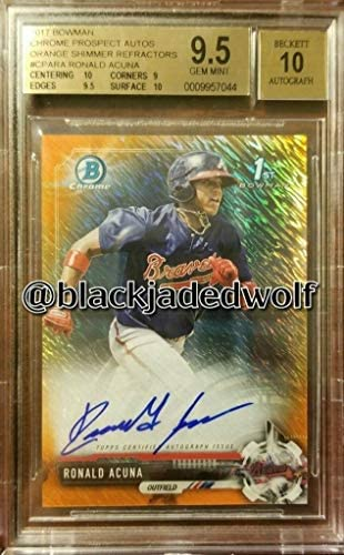 Ronald Acuna 2017 Bowman Chrome Orange Shimmer Refractor Auto Rc #/25 Bgs 9.5/10 – Baseball Slabbed Autographed Cards
