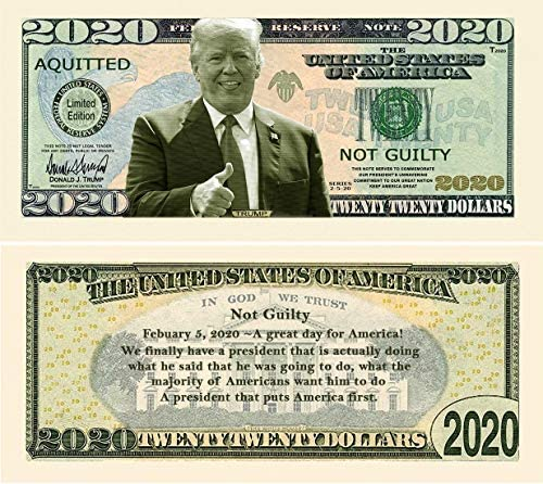 Impeach This – Not Guilty Trump 2020 Acquitted Bills – Limited Edition Collectible – Made in The USA (50)
