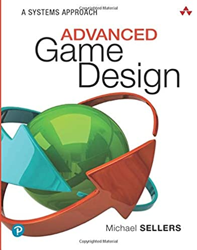 Read more about the article Advanced Game Design: A Systems Approach