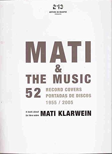 Read more about the article Mati & the Music: 52 Record Covers 1955/2005 (Spanish/French-Language)