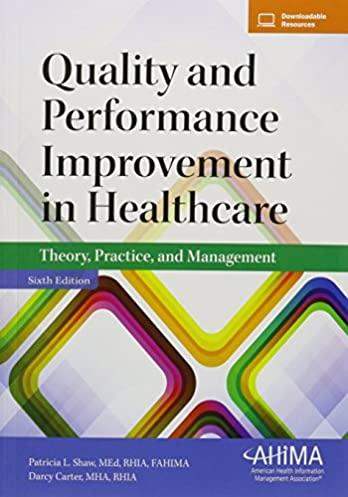 Read more about the article Quality and Performance Improvement in Healthcare: Theory, Practice, and Management