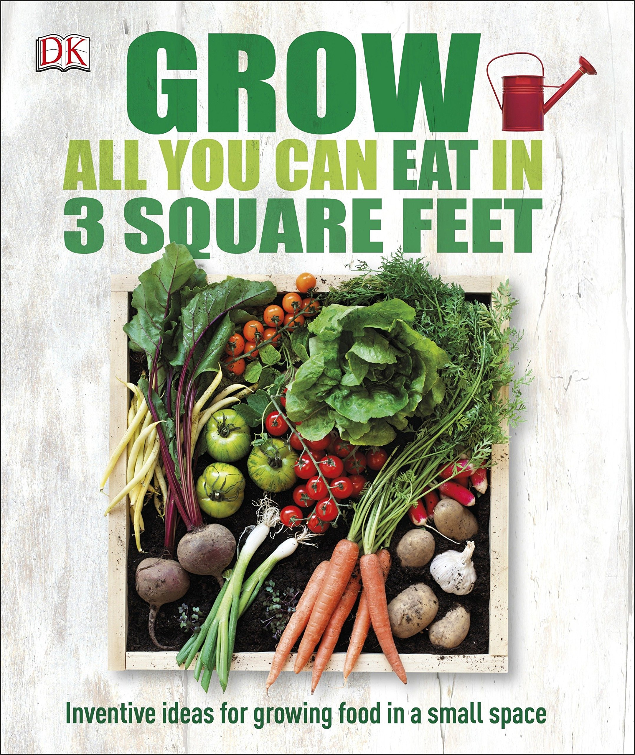 Read more about the article Grow All You Can Eat in 3 Square Feet: Inventive Ideas for Growing Food in a Small Space