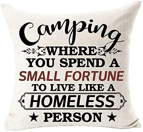 Read more about the article QINU KEONU Camping Where You Spend A Small Fortune to Live Like A Homeless Person Cotton Linen Throw Pillow Case Cushion Cover Home Sofa Decorative 18 X 18 Inch (Camping A)